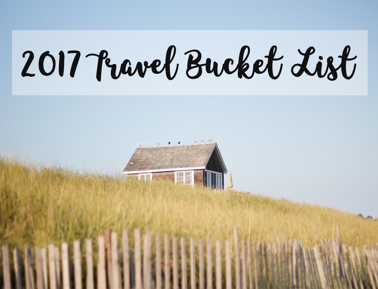 2017 Travel Bucket List