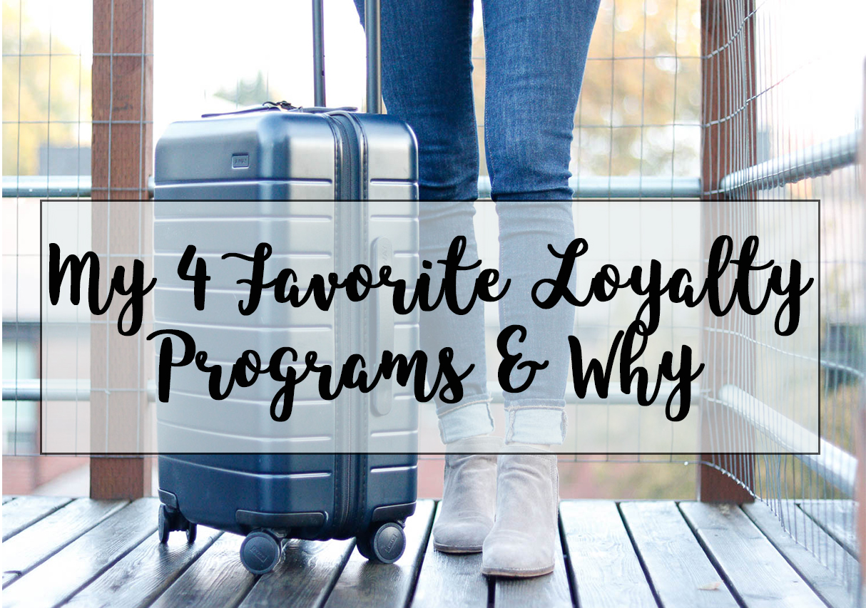 4 Top Loyalty Programs for Travel | Cobalt Chronicles | Washington, DC | Travel Blogger