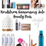 Top 10 Nordstrom Anniversary Sale Beauty Picks | Cobalt Chronicles | Washington, DC Lifestyle Blogger