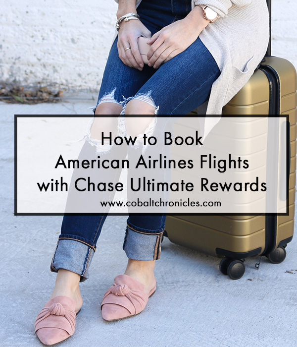 How-to-Book-American-Airlines-Flights-with-Chase-Ultimate-Rewards | Cobalt Chronicles | Washington, DC Travel Blogger